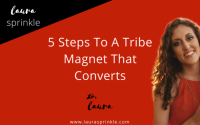 5-Steps To Creating a Tribe Magnet That Converts