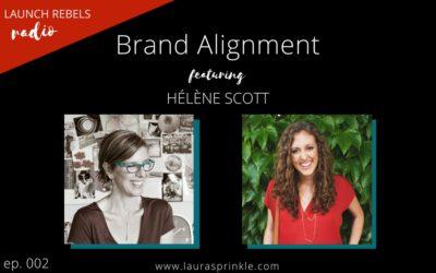 Ep. 002: Hélène Scott and Brand Alignment