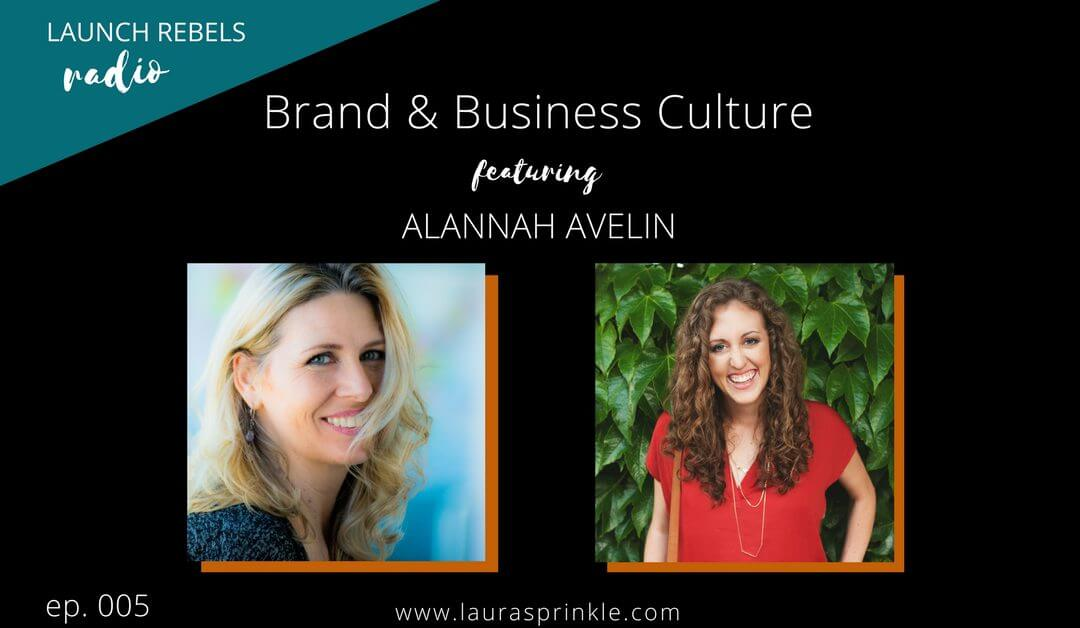 Ep. 005: Alannah Avelin and Brand Culture