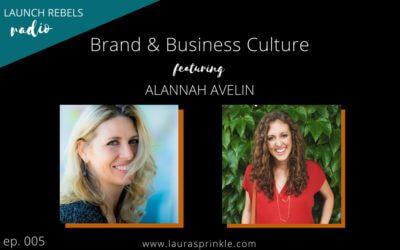 Ep. 005: Alannah Avelin and Brand Culture