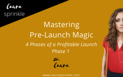 Profitable Launch Phase 1: Mastering Pre-Launch Magic