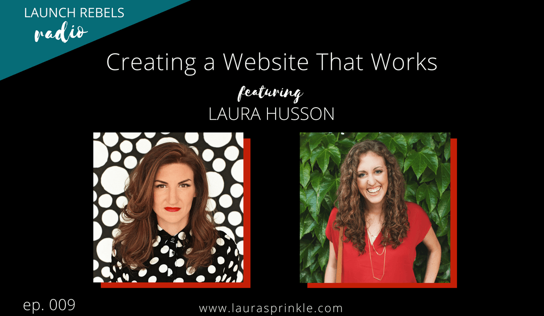 Ep. 009: Laura Husson and Creating a Website That Works