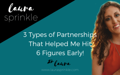3 Types of Partnerships That Helped Me Hit 6 Figures Early!