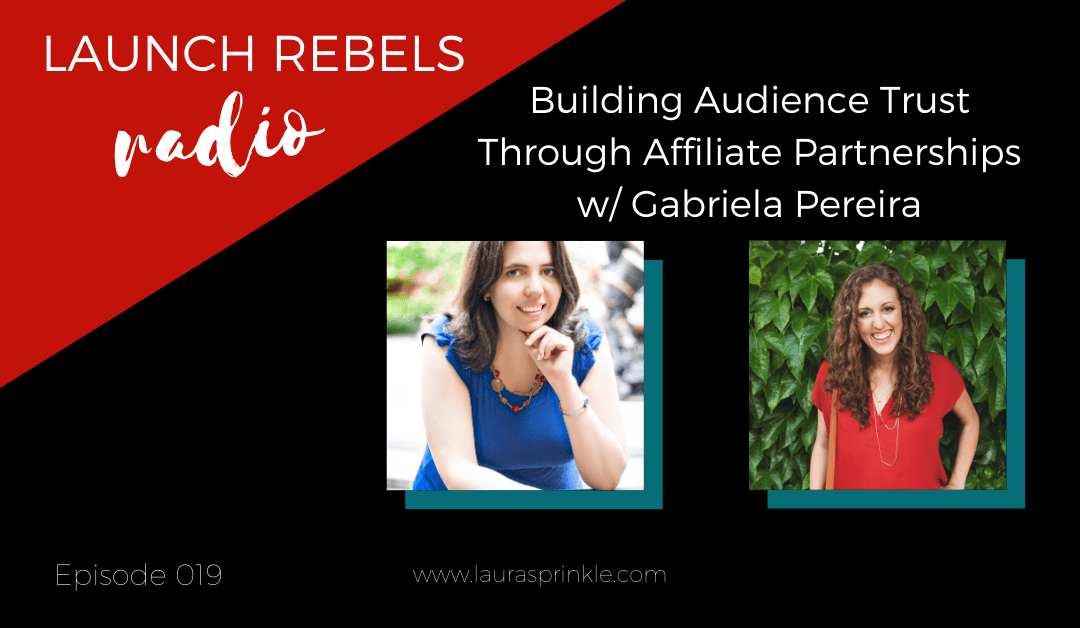 Building audience trust through affiliate partnerships with Gabriela Pereira