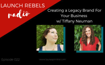 Episode 022: Creating a Legacy Brand For Your Business with Tiffany Neuman