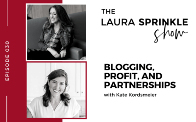 Episode 030: Blogging, Profit, and Partnerships with Kate Kordsmeier