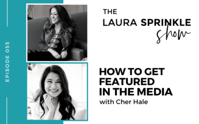 Episode 055: How to Get Featured in the Media with Cher Hale